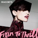 fixin_to_thrill_dragonette_album