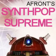 Afront's Synthpop Supreme (Spotify Playlist)
