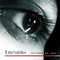 Single Review: Tenek – Blinded By You