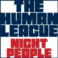 The Human League – Night People