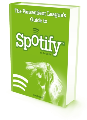 My New eBook: The Pansentient League's Guide to Spotify
