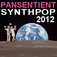 Pansentient Synthpop 2012